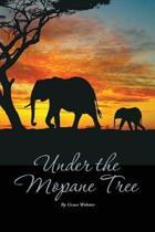 Under the Mopane Tree