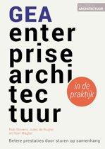 Wijzer in architectuur 1 - GEA enterprisearchitectuur in de praktijk