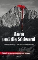 Anna und die Südwand Der Schladming-Krimi von Günter Lehofer