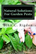 Natural Solutions for Garden Pests