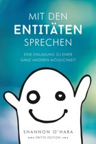 Mit Den Entitaten Sprechen - Talk to the Entities - German