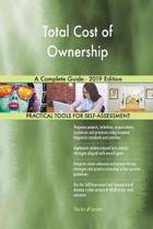 Total Cost of Ownership a Complete Guide - 2019 Edition