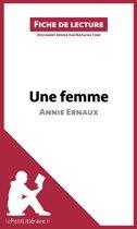 Une femme d'Annie Ernaux (Fiche de lecture)