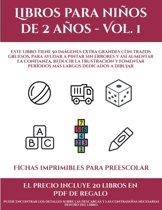 Fichas imprimibles para preescolar (Libros para ni�os de 2 a�os - Vol. 1): Este libro tiene 50 im�genes extra grandes con trazos gruesos, para ayudar