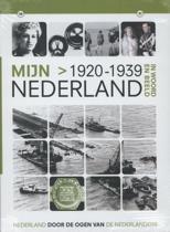 Mijn Nederland In Woord En Beeld - 1920-1939