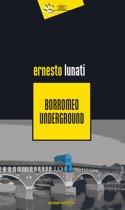 Borromeo Underground