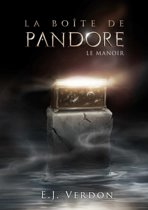 La Boite De Pandore Le Manoir