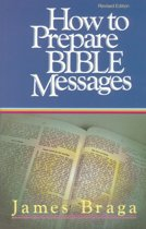 How to Prepare Bible Messages (35th Anniversary Edition)