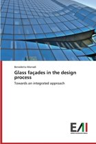 Glass Facades in the Design Process