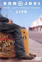 Bon Jovi - Live This Left Feels Right