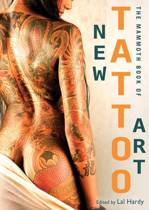 The Mammoth Book of New Tattoo Art