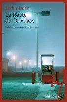 La Route du Donbass