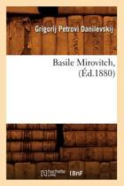 Basile Mirovitch, ( d.1880)