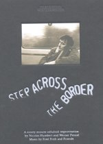 Fred Frith & Friends - Step Across The Border (By N. Humbe