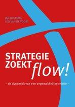 Strategie zoekt flow!