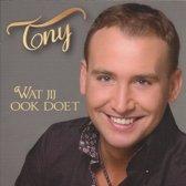 Tony van Boxtel - Wat Jij Ook Doet