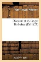 Discours Et M langes Litt raires