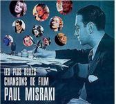 The Most Beautiful Movie Songs Of Paul Misraki