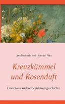 Kreuzk mmel Und Rosenduft