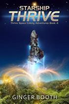Starship Thrive