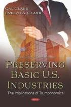 Preserving Basic U.S. Industries