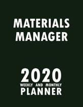 Materials Manager 2020 Weekly and Monthly Planner: 2020 Planner Monthly Weekly inspirational quotes To do list to Jot Down Work Personal Office Stuffs