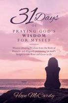 31 Days of Praying God's Wisdom for Myself