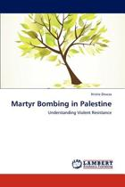 Martyr Bombing in Palestine