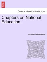 Chapters on National Education.