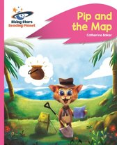 Reading Planet - Pip and the Map - Pink A: Rocket Phonics