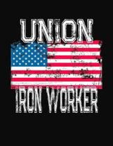 Union Iron Worker: College Ruled Composition Notebook