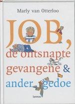 Job, de ontsnapte gevangene & ander gedoe