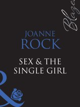 Sex & The Single Girl (Mills & Boon Blaze) (Single in South Beach, Book 1)