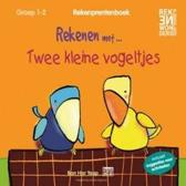 Rekenprentenboeken - Rekenen met...twee kleine vogeltjes groep 1-2