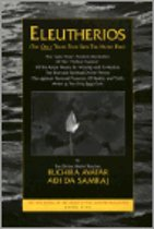 Eleutherios (the Only Truth That Sets the Heart Free) - Book Five from the Heart of the Adidam Revelation