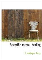 Scientific Mental Healing
