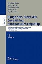 Rough Sets, Fuzzy Sets, Data Mining, and Granular Computing