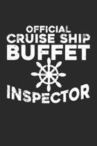 Official Cruise Ship Buffet Inspector: Cruise Ocean Captain ruled Notebook 6x9 Inches - 120 lined pages for notes, drawings, formulas - Organizer writ