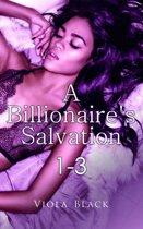 A Billionaire's Salvation 1-3