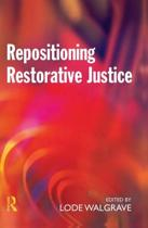 Repositioning Restorative Justice