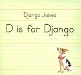 D Is For Django