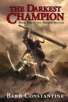 The Darkest Champion