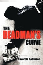 The Deadman's Curve