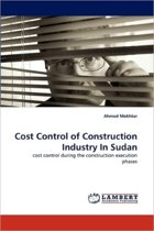 Cost Control of Construction Industry in Sudan