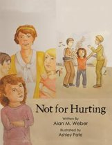 Not for Hurting