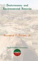 Deuteronomy and Environmental Amnesia