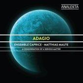 Ensemble Caprice: Adagio