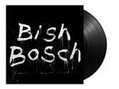 Bish Bosch (LP+Cd)