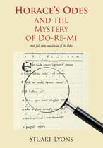 "Horace's ""Odes"" And The Mystery Of Do-Re-Mi"