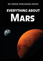 Everything about Mars